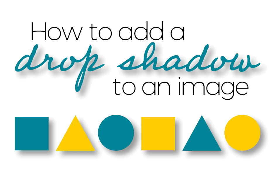 How to Add Drop Shadows to an Image