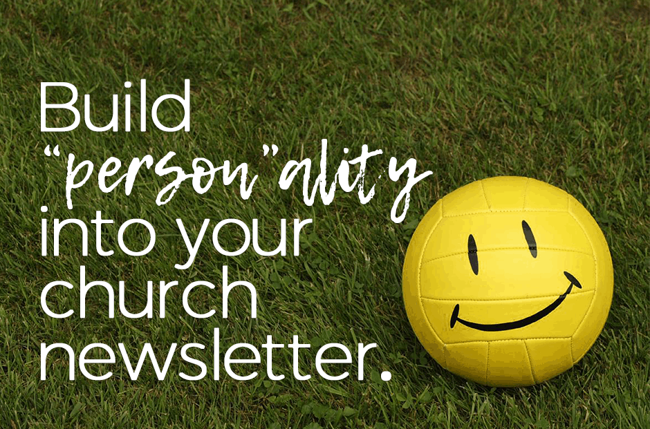 Build Personality Into Your Church Newsletter Design Tip