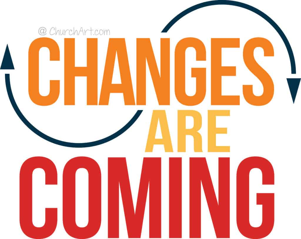 Changes Are Coming Clipart For Church Bulletin