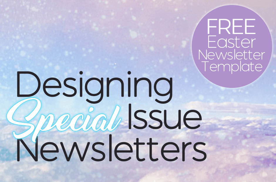 Designing Special Issue Church Newsletters