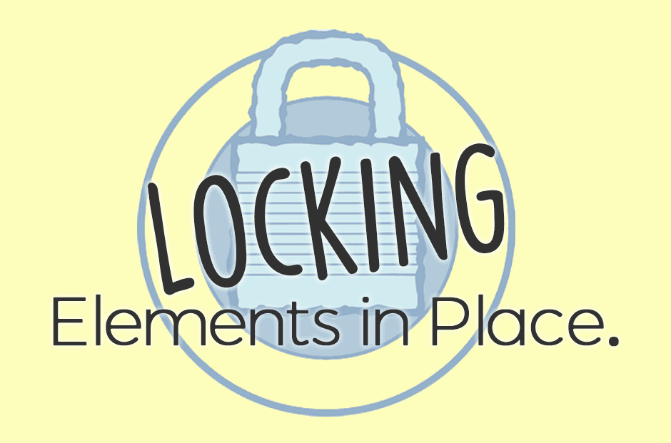 Freezing Or Locking Elements In Place In Microsoft Word Or Microsoft Publisher