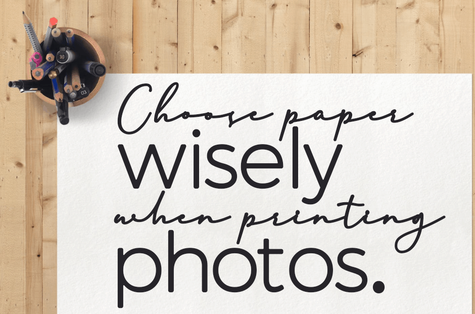 Choose Paper Wisely When Printing Photos Newsletter