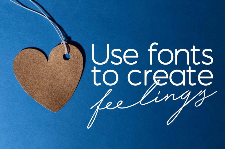 Use Font To Create Feelings